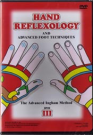 Hand Reflexology and Advanced Foot Techniques DVD (Region 2)
